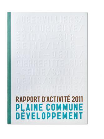 Rapport d'activité Plaine Commune Développement