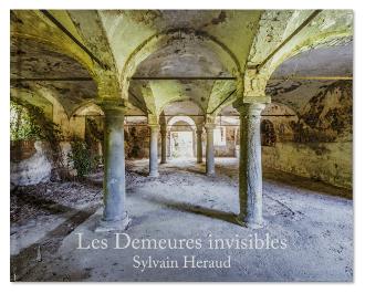 Les demeures invisibles, Sylvain Héraud, beau livre auto-édité