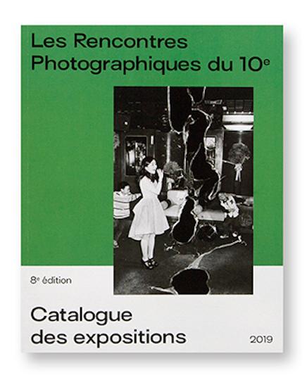 Catalogue des expositions 2019 - Les rencontres Photographiques du 10°