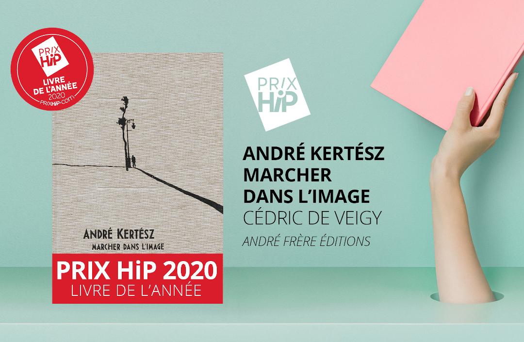 Prix HIP 2020, livre de l'année, André Kertèsz marcher dans l'image
